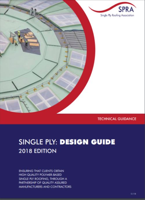 The Single Ply: Design Guide from SPRA