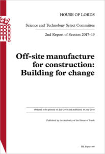 The Off-site Manufacture for Construction: Building for Change is the latest report from the House of Lords Science and Technology Committee